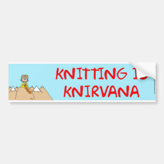 knitting is knirvana car bumper sticker