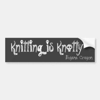 Knitting is Knotty, Eugene Oregon Bumper Sticker