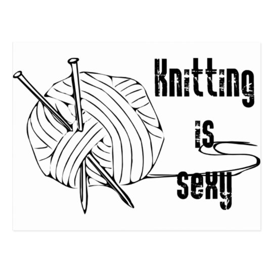 Knitting Is Sexy Postcard