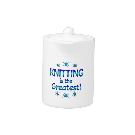 Knitting is the Greatest