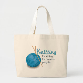 Knitting...it's sitting for creative people. canvas bag