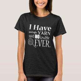 Knitting • Not Enough Yarn Crafts {Dark} T-Shirt