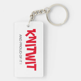 KNITWIT- and Proud Keychain
