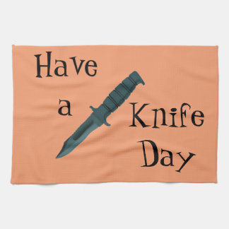 Knives Have a Knife Day Towel