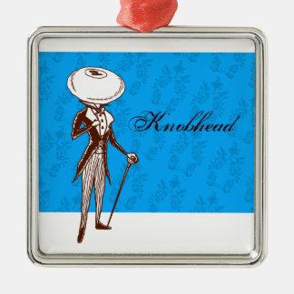 Knobhead Metal Ornament