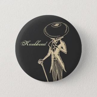 Knobhead Pinback Button