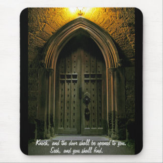 Knock and the Door Shall Be Opened (1) Mouse Pad
