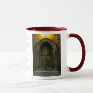 Knock and the Door Shall Be Opened (1) Mug