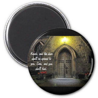 Knock and the Door Shall Be Opened 2 Magnets