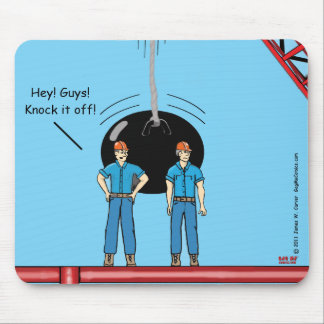 """Knock it Off"" Mouse Pad"