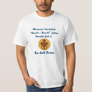 Knock Knock Joke No Bell Prize T Shirt