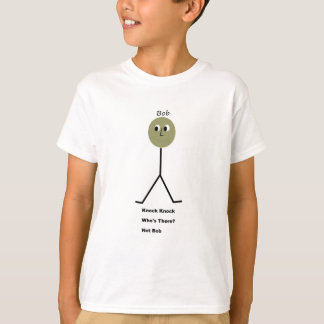 Knock Knock.  Who's There?  It's Not Bob. T-Shirt