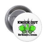 Knock Out Non-Hodgkin Lymphoma Buttons