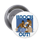 Knock Out! Pinback Buttons