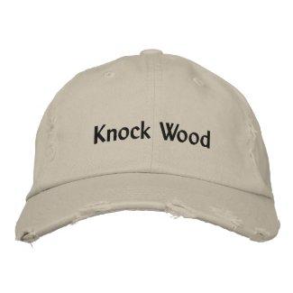 Knock Wood Embroidered Cap Baseball Cap