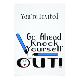 "Knock Yourself Out Numchucks 5"" X 7"" Invitation Card"