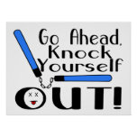 Knock Yourself Out Numchucks Poster