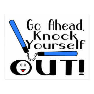 Knock Yourself Out Postcard