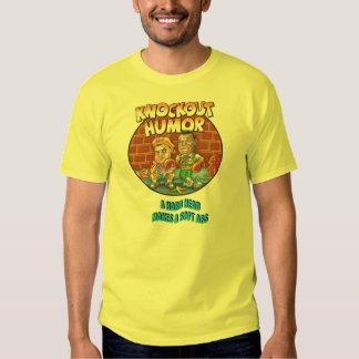 KNOCKOUT HUMOR T-SHIRTS and ACCESSORIES