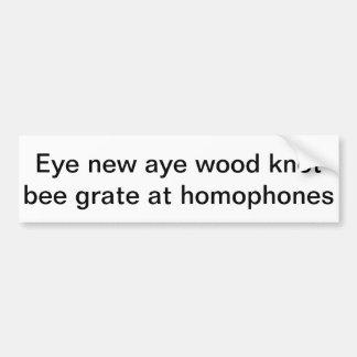 Knot Grate At Homophones Bumper Sticker