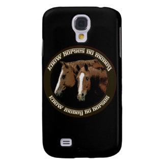 Know Horses No Money Galaxy S4 Case