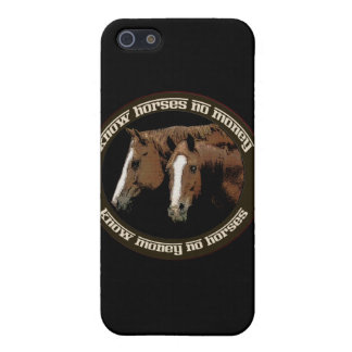 Know Horses No Money Cases For iPhone 5