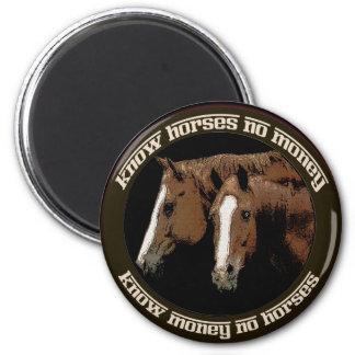 Know Horses No Money Magnet