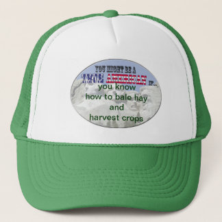 know how to bale hay and harvest crops trucker hat