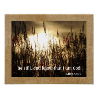 Know I Am God -- Psalms 46:10 - Art Print