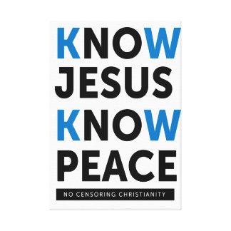 Know Jesus Know Peace, No Censorship Canvas Print
