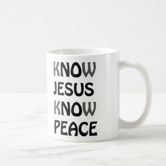 Know Jesus Know Peace No Jesus No Peace Black Font Coffee Mug