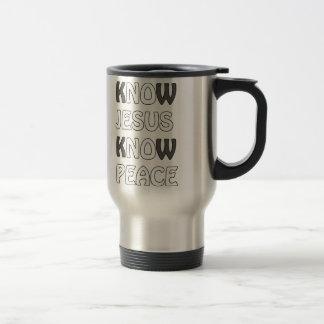 Know Jesus Know Peace No Jesus No Peace In A White Travel Mug