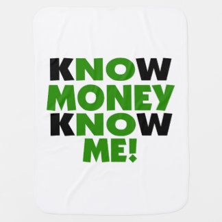 Know Money Know Me Swaddle Blankets