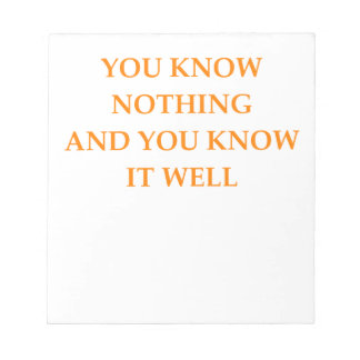 know nothing notepad