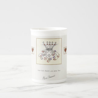 Know that Dreams can come True Tea Cup
