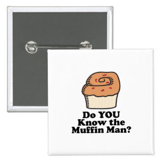 know the muffin man 2 inch square button