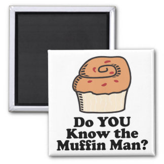 know the muffin man 2 inch square magnet