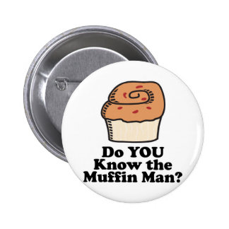 know the muffin man button