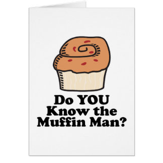 know the muffin man greeting card