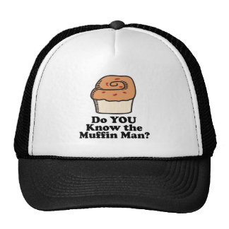 know the muffin man trucker hat