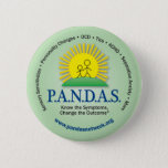 "Know the Symptoms, Change the Outcome Pin<br><div class=""desc"">This PANDAS,  PITAND,  PANS awareness pin has the call to action &quot;Know the Symptoms,  Change the Outcome&quot; along with a sampling of symptoms around the border.</div>"