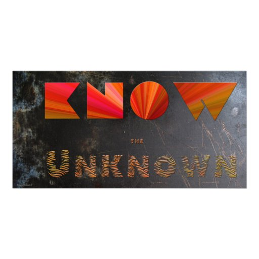 Know the Unknown Custom Photo Card