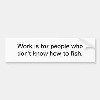 Know to fish car bumper sticker