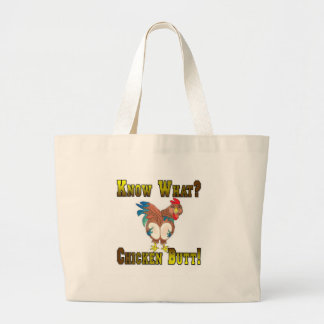 Know What?  Chicken Butt! Canvas Bag