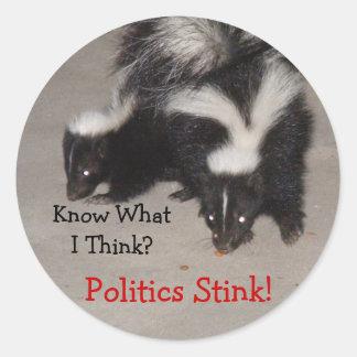Know What I Think? Politics Stink! Sticker