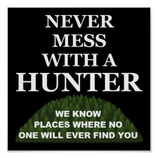 Know Where to Hide You Funny Hunting Poster blk