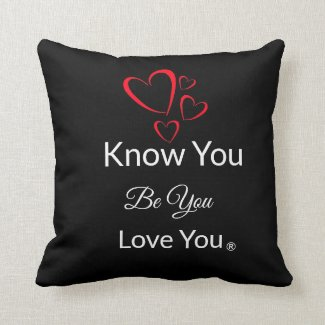 Know You, Be You, Love You Throw Pillow - Black
