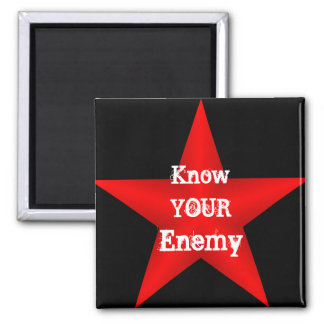 Know Your Enemy Magnet