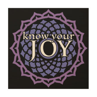 """""""Know Your Joy"""" Crown Chakra Wooden Wall Art"""