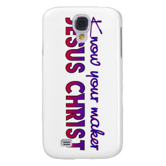 Know your maker Christian design Samsung Galaxy S4 Case